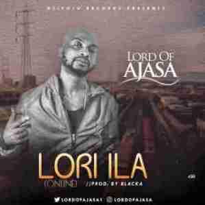 Lord Of Ajasa - Lori Ila (Online)